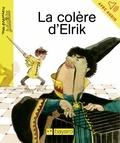 Boiry et Jean-Pierre Courivaud - La colère d'Elrik.