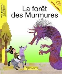 Jean-Pierre Courivaud - La forêt des Murmures.