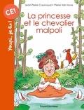 Jean-Pierre Courivaud et Pierre Van Hove - La princesse et le chevalier malpoli.