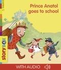 Jean-Pierre Courivaud - Prince Anatol goes to school.