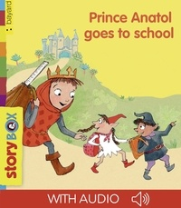 Bridget Strevens et Jean-Pierre Courivaud - Prince Anatol goes to school.