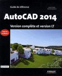 Jean-Pierre Couwenbergh - AutoCAD 2014 - Version complète et version LT.