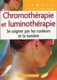 Jean-Pierre Couwenbergh - Chromothérapie et luminothérapie - Se soigner par les couleurs et la lumière.
