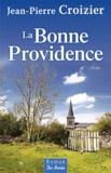 Jean-Pierre Croizier - La Bonne Providence.