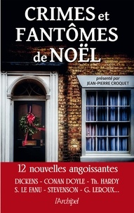 Jean-Pierre Croquet et Jean-Pierre Croquet - Crimes et fantômes de Noël.