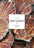 Jean-Pierre Crouzil - Les meilleures recettes de Saint-Jacques.
