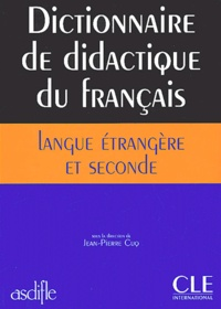 Téléchargements gratuits de livres audio en ligne Dictionnaire de didactique du français langue étrangère et seconde 9782090339727 FB2 CHM in French par Jean-Pierre Cuq