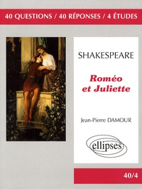 Jean-Pierre Damour - Roméo et Juliette - William Shakespeare.
