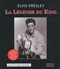 Jean-Pierre Danel - La Légende du King - Elvis Presley. 1 DVD + 1 CD audio