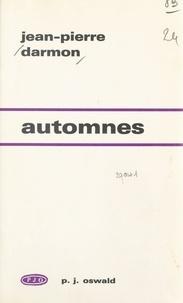 Jean-Pierre Darmon - Automnes.