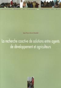 Jean-Pierre Darré - La recherche coactive de solutions entre agents de développement et agriculteurs.