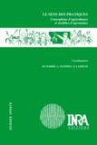 Jean-Pierre Darré et Anne Mathieu - Le sens des pratiques - Conceptions d'agriculteurs et modèles d'agronomes.
