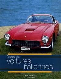 Jean-Pierre Dauliac et Marie-Claire Lauvray - Au coeur des voitures italiennes.