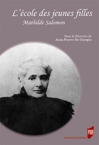 Lécole des jeunes filles - Mathilde Salomon.pdf
