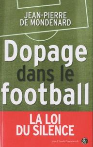 Jean-Pierre de Mondenard - Dopage dans le football.