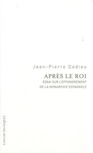 Après le roi - Essai sur leffondrement de la monarchie.pdf
