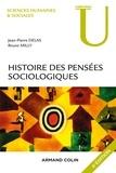 Jean-Pierre Delas et Bruno Milly - Histoire des pensées sociologiques - 4e éd..
