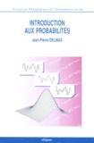 Jean-Pierre Delmas - Introduction aux probabilités.