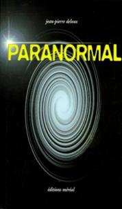 Jean-Pierre Deloux - Almanach du paranormal.