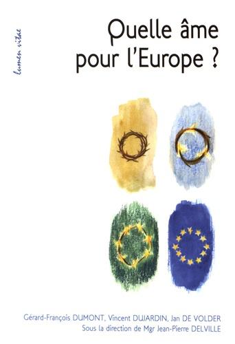 Quelle âme pour l'Europe ?
