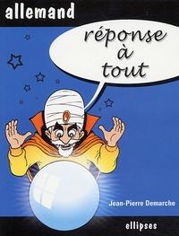 Jean-Pierre Demarche - Réponse à tout Allemand.
