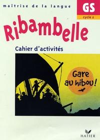 Jean-Pierre Demeulemeester et Nadine Demeulemeester - Cahier d'activités GS cycle 2.