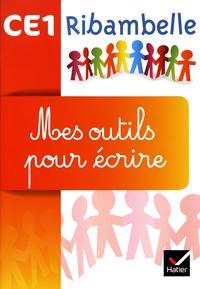 Jean-Pierre Demeulemeester et Nadine Demeulemeester - Français CE1 Ribambelle CE1 série rouge et jaune - Mes outils pour écrire (5 exemplaires).