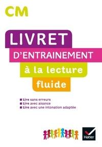 Jean-Pierre Demeulemeester et Nadine Demeulemeester - Livre d'entraînement à la lecture fluide CM.