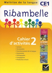Jean-Pierre Demeulemeester - Maîtrise de la langue CE1 Ribambelle série jaune - Cahier d'activité 2 et livret d'entraînement 2.