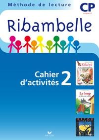 Jean-Pierre Demeulemeester et Monique Géniquet - Méthode de lecture CP Ribambelle série bleue - Pack en 2 volumes : Cahier d'activités 2 + livret d'entraînement à la lecture 2.