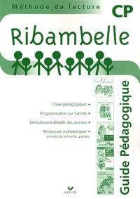 Jean-Pierre Demeulemeester et Nadine Demeulemeester - Méthode de lecture CP Ribambelle (série verte) - Guide pédagogique.