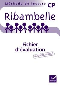Jean-Pierre Demeulemeester et Nadine Demeulemeester - Méthode de lecture CP Ribambelle - Fichier d'évaluation.