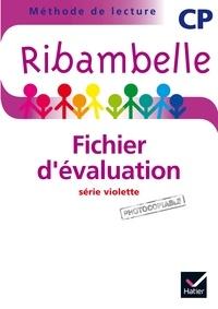 Jean-Pierre Demeulemeester et Nadine Demeulemeester - Méthode de lecture Ribambelle CP série violette - Fichier d'évaluation.