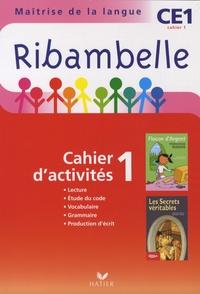 Jean-Pierre Demeulemeester et Nadine Demeulemeester - Ribambelle CE1 série rouge - Cahier d'activité 1 et Livret d'entraînement 1.