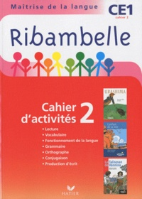 Jean-Pierre Demeulemeester et Nadine Demeulemeester - Ribambelle CE1 série rouge - Cahier d'activités 2 et Livret d'entraînement 2.