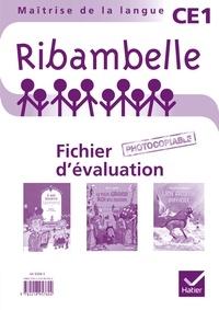 Jean-Pierre Demeulemeester - Ribambelle CE1 - Fichier d'évaluation avec 3 romans : Il est bizarre Léonard ; Le plus grand roi du monde ; Une amitié difficile.