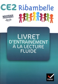 Jean-Pierre Demeulemeester et Nadine Demeulemeester - Ribambelle CE2 - Livret d'entraînement à la lecture fluide, 5 exemplaires.