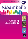 Jean-Pierre Demeulemeester - Ribambelle CP Série violette - Pack : Cahier d'activités 2 + Livret d'entrainement 2.