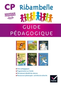 Jean-Pierre Demeulemeester et Nadine Demeulemeester - Ribambelle CP série violette - Guide pédagogique.