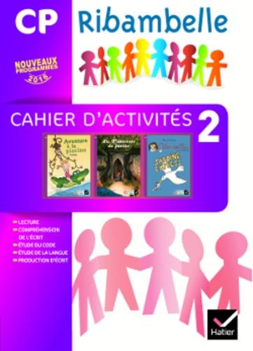 Jean-Pierre Demeulemeester et Nadine Demeulemeester - Ribambelle Français CP Série violette - Pack Cahier d'activités 2 + Livret d'entraînement 2.