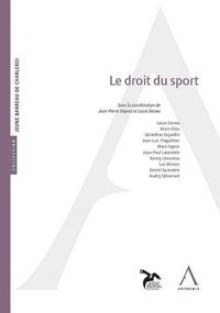 Jean-Pierre Deprez et Louis Derwa - Le droit du sport.