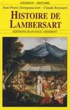 Jean-Pierre Deregnancourt et Claude Reynaert - Histoire de Lambersart.