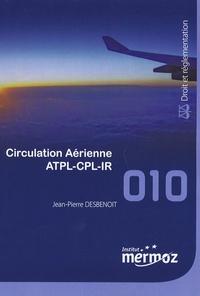 Jean-Pierre Desbenoit - Circulation aérienne ATPL-CPL-IR.