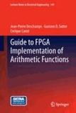 Jean-Pierre Deschamps et Gustavo D. Sutter - Guide to FPGA Implementation of Arithmetic Functions.