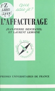 Jean-Pierre Deschanel et Laurent Lemoine - L'affacturage.
