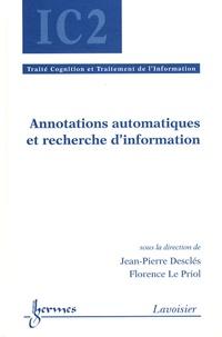 Jean-Pierre Desclés et Florence Le Priol - Annotations automatiques et recherche d'information.