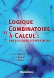 Jean-Pierre Desclés et Gaëll Guibert - Logique combinatoire et lambda calcul: des logiques d'opérateurs.