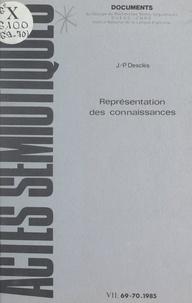 Jean-Pierre Desclés et  Centre national de la recherch - Représentation des connaissances - Archétypes cognitifs, schèmes conceptuels et schémas grammaticaux.