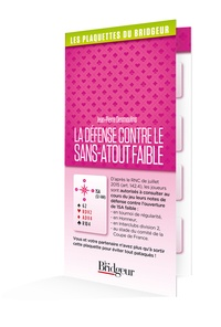 Jean-Pierre Desmoulins - La défense contre le sans-atout faible.
