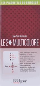 Jean-Pierre Desmoulins - Le 2 carreau multicolore.